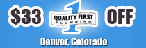 DENVER PLUMBER - QUALITY FIRST | FREE QUOTE